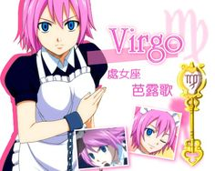 "Virgo, ""The Maiden"" (バルゴ Barugo) is a Celestial Spirit that is one of the 12 Golden Zodiac Keys. Her key is currently owned by Lucy Heartfilia and formerly owned by Everlue."