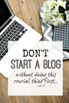 Tips for starting a blog - don't start a blog until you read this first. Get things set up the right way - blogging series of posts to get you started #bloggingtips #blogstartup