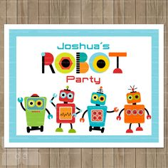 Custom Robot Party Printable Party Sign by TracyAnnPrintables Robot Wallpaper, Robot Theme, Transformer Birthday, Robot Design, Party Signs, Party Items, 2nd Birthday Parties, Drawing For Kids, Party Printables