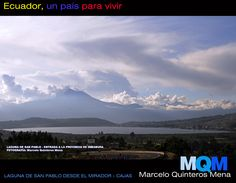 """Laguna de San Pablo desde """"el mirador"""""""
