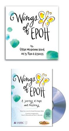 Wings of EPOH is the story of a young boy with autism who goes on a journey with an unlikely friend, a butterfly named Epoh. Together, they learn to share the talents, and courage that lie within. Written by acclaimed author Gerda Weissmann Klein, and illustrated by Peter H. Reynolds, the story teaches acceptance, tolerance and empathy. What unfolds is the gift of friendship, and the joy in helping a person who is misunderstood or who just doesn't fit. Available as a book and a film.