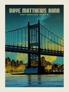 DMB RANDALL'S BRIDGE | Gig Poster Archive Archives | Page 11 of 45 | Methane Studios
