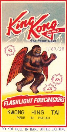 Yes, that's a winged King Kong - now you've seen it all. Firecrackers from Kwong Hing Tai, Macau.
