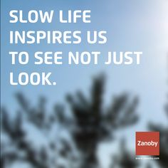 Slow life inspires us to see not just look. Slow Design, Slow Food, Learning To Be, What Is Life About, Me Time, Wabi Sabi, Simple Living, Slow Fashion, Zero Waste