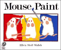 Mouse paint plus three follow up Open-ended art activities