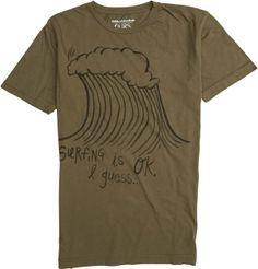 OURS SURFING IS OK SS TEE > Mens > Clothing > Tees Short Sleeve | Swell.com