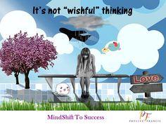 "It's not ""wishful"" thinking"