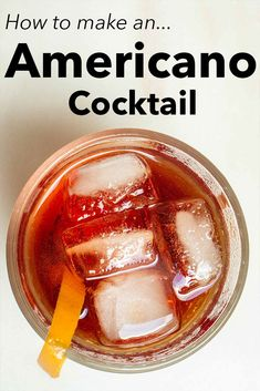 Follow our easy Americano cocktail recipe and craft the classic Italian cocktail at home like a pro. | Italian cocktail | classic cocktail | Campari cocktail Campari Cocktails, Italian Cocktails, Classic Cocktails, Americano Cocktail Recipe, Drinking Around The World, All Beer, Classic Italian, Yummy Drinks, Cocktail Recipes