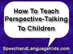 How to Teach Perspective-Taking to Children