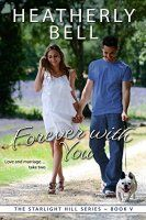 Forever with You (Starlight Hill Series Book 5) - http://freebiefresh.com/forever-with-you-starlight-hill-series-free-kindle-review/