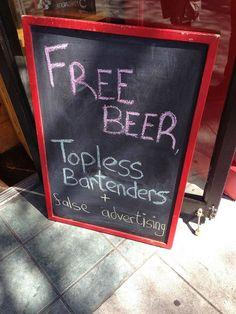 """""""Cerveza gratis, camareras en topless y publicidad falsa"""""""