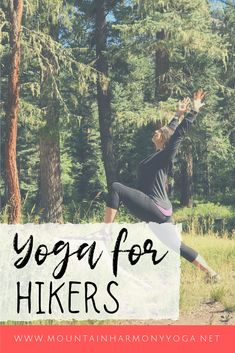 Yoga for Hikers | Yoga for Backpackers | Outdoor Yoga