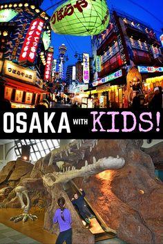 Osaka Travel, Japan Family Travel