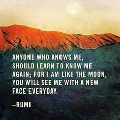 Explore inspirational, powerful and rare Rumi quotes and sayings. Here are the 100 greatest Rumi quotations on love, life, struggle and transformation. Rumi Love Quotes, Moon Quotes, Words Quotes, Life Quotes, Inspirational Quotes, Sayings, Qoutes, Rumi Poem, Ram Dass