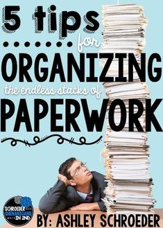 clean off you teacher desk and organize the paper work with 5 easy tips and a VIDEO of my classroom tour