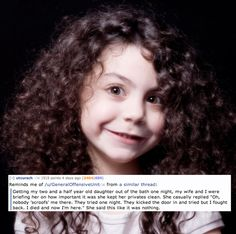 The 13 Creepiest Things A Child Has Ever Said To AParent---these are pretty good/really scary!