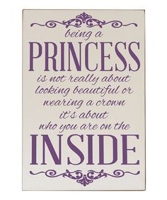 Take a look at this Cream & Purple 'Being a Princess' Wall Plaque by Vinyl Crafts on #zulily today!