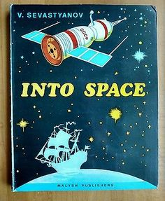 Russian Children pop-up book Into Space Space Exploration  In English 1980