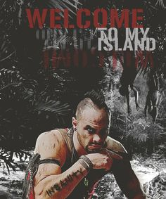 Welcome to My Island - Vaas Montenegro, Far Cry 3
