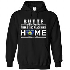 Montana - Butte: Theres No Place Like Home - #unique gift #gift packaging. PURCHASE NOW => https://www.sunfrog.com/States/Montana--Butte-Theres-No-Place-Like-Home-3735-Black-Hoodie.html?68278
