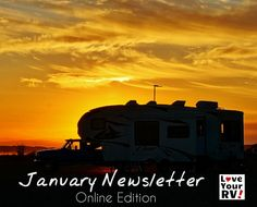 The Love Your RV! monthly newsletter is now available in the online archives. Cheers! - http://www.loveyourrv.com/love-your-rv-monthly-newsletter-archive/ #RVing #snowbirds