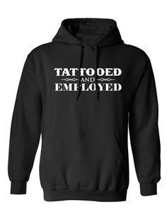 "Women's ""Tattooed & Employed"" Hoodie by Steadfast Brand (Black)"