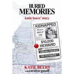 Buried Memories: Katie Beers' Story