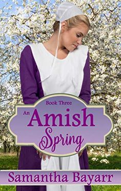 Amish Romance: Amish Spring (Amish Seasons Book by Samantha Bayarr I Love Books, Good Books, Amish Books, Kindle Unlimited, Books For Tweens, Historical Romance Books, Wedding Book, Audio Books, Christian