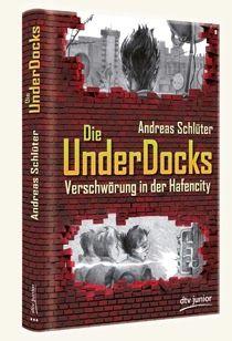 Büchereckerl: Die UnderDocks – Verschwörung in der Hafencity