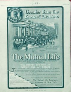 The Mutual Life Insurance Company 1904 print ad  Illustration  greater than the Bank of England