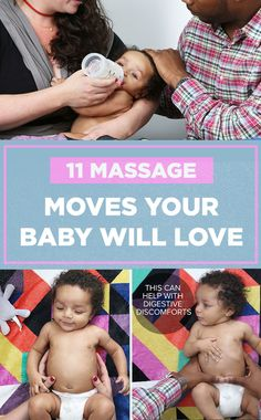 Your baby will LOVE these 11 massage moves !