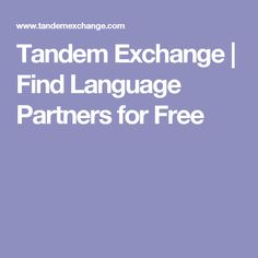 Tandem Exchange | Find Language Partners for Free