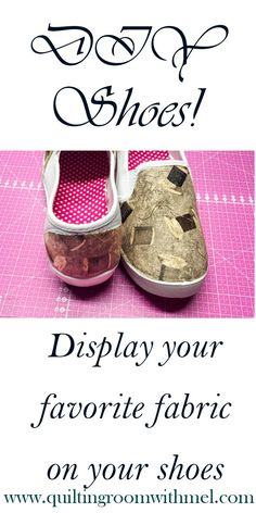 Now need to run around in run of the mill shoes. Display your favorite sewing fabrics on canvas shoes for one of a kind kicks.