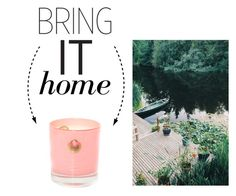 """""""Bring It Home: Think Waterfront Retreat Candle"""" by polyvore-editorial ❤ liked on Polyvore featuring interior, interiors, interior design, home, home decor, interior decorating and bringithome"""