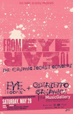 From Eye to Ear : The Graphic Scores Concert • Music Gallery poster • designed by jjparé • jjpare.tumblr.com Graphic Score, Scores, Presents, Ear, Student, Concert, Gallery, Music, Creative