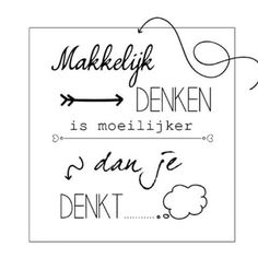 Makkelijk denken  http://www.info-zin.nl   http://www.facebook.com/info.zin