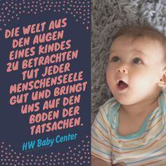 «Die Welt aus den Augen eines Kindes zu betrachten tut jeder Menschenseele gut und bringt uns auf den Boden der Tatsachen.» . Wir wünschen dir einen wunderschönen Tag. Dein HW Baby Center Team . #inspiration #inspirationquotes #hwbabycenter #babylove #baby #love #pregnant #babystyle #momblogger #newborn #Cutebaby #babies #babyshower #cutebaby #igbabies #momblog #schwanger #pregnancy Baby Center, Cover, Face, Books, Inspiration, Instagram, Facts, Eyes, World