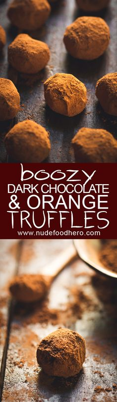 """This may not be the most """"Nude Food"""" like recipe in the world but we all need an indulgence every now and then, right? And when the indulgence is these Boozy Dark Chocolate and Orange truffles well… you could do a lot worse. Nomnomnomnomnomnomnom!!!!!!!"""