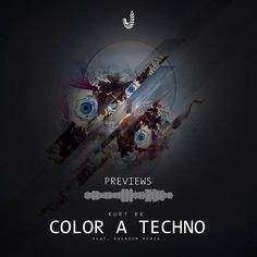 Previews are out!  KURT RK - Color A Techno (incl. Everdom Remix)  >http://ift.tt/2ujUsVR