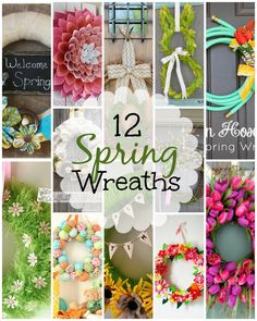 DIY Spring Wreaths... So many gorgeous ways to spruce up your front porch and door this Spring.