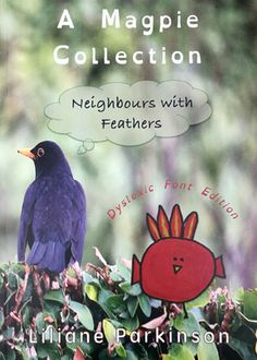A+Magpie+Collection:+Neighbours+with+Feathers+(Dyslexic+Font+Edition) Bird Book, Magpie, Feathers, Fonts, Birds, Christmas Ornaments, Holiday Decor, Collection, Designer Fonts