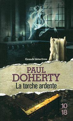 Amazon.fr - La torche ardente - Paul DOHERTY, Christiane POUSSIER - Livres