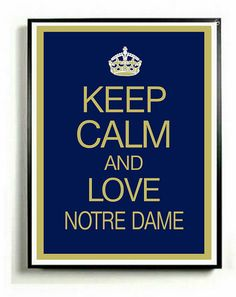 Hey, I found this really awesome Etsy listing at https://www.etsy.com/listing/109315681/notre-dame-art-print-keep-calm-and-carry