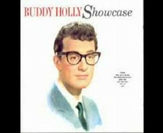 Buddy Holly - Love is Strange (i could listen to this song over and over and over and over, well, you get the point, Buddy Holly, enough said!)