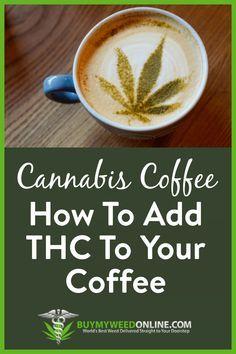Weed Recipes, Marijuana Recipes, Cooking Recipes, Cannabis Cookbook, Le Psoriasis, Cannabis Edibles, Coffee Recipes, Herbalism, Brewing