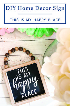 Make a fun Farmhouse Style Sign with this FREE SVG File and DIY from Everyday Party Magazine #CraftProject #DIY #FarmhouseStyle #ThisIsMyHappyPlace