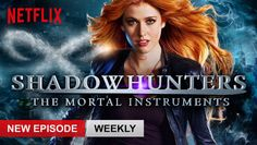"Check out ""Shadowhunters"" on Netflix"