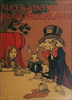 Book cover, Alice's Adventures in Wonderland, written by Lewis Carroll and illustrated by Charles Robinson,   1907