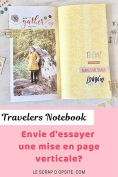 Réalisez votre carnet de voyage (Travelers Notebook) facilement avec des décorations et une mise en page originale. Travelers Notebook, I Smile, Make Me Smile, Mini Albums, Together Lets, Scrapbooking, Let It Be, Cover, Books