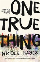 One True Thing by Nicole Hayes. Book Week 2016 / Book of the Year Notables List / Older Readers. Miss Jenny's Classroom